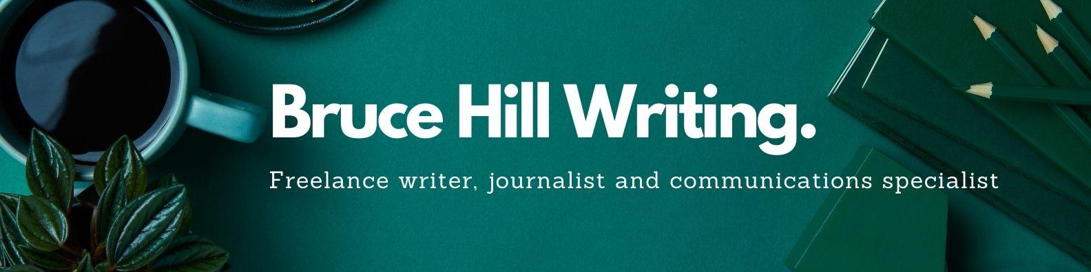 Bruce Hill Writing